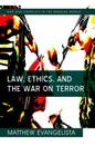 Law, Ethics, and the War on Terror (War and Conflict in the Modern World #6) Cover Image