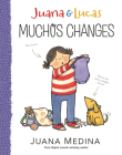 Juana & Lucas: Muchos Changes (Juana and Lucas) Cover Image