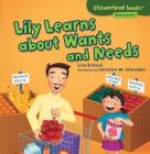 Lily Learns about Wants and Needs (Cloverleaf Books: Money Basics) Cover Image