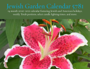 Jewish Garden Calendar 5781: 14 Month 2020-2021 Calendar Featuring Jewish and American Holidays, Weekly Torah Portions, Select Candle Lighting Time Cover Image