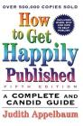 How to Get Happily Published, Fifth Edition: A Complete and Candid Guide Cover Image