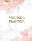 Wedding Planner: Wedding Planner Book and Organizer For The Bride 2021 - Wedding Book Planner - Wedding Organizer Cover Image