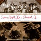 You Might Be a Cowgirl If...: A Guide to Life on the Range Cover Image