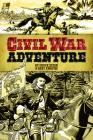 Civil War Adventure (Dover Graphic Novels) Cover Image