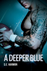 A Deeper Blue (Rules of Possession #2) Cover Image