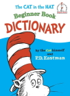 The Cat in the Hat Beginner Book Dictionary (Beginner Books(R)) Cover Image