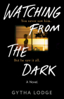 Watching from the Dark: A Novel Cover Image