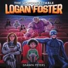 The Unforgettable Logan Foster #1 Lib/E Cover Image