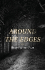 Around the Edges: Book I Cover Image