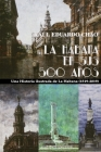 La Habana En Sus 500 Años: Una historia ilustrada de La Habana (1519-2018) Cover Image