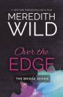 Over the Edge (The Bridge Series #3) Cover Image