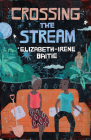 Crossing the Stream Cover Image