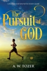 The Pursuit of God: Updated Edition with Study Guide Cover Image