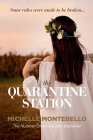 The Quarantine Station Cover Image