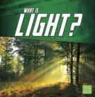 What Is Light? (Science Basics) Cover Image