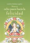Nuevo Ocho Pasos Hacia La Felicidad: El Modo Budista de Amar Cover Image