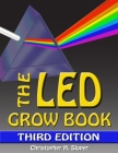 The LED Grow Book: Third Edition Cover Image