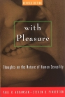 With Pleasure: Thoughts on the Nature of Human Sexuality Cover Image
