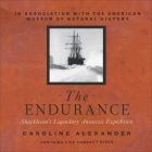 The Endurance: Shackleton's Legendary Antarctic Expedition Cover Image