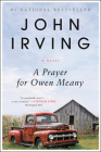 A Prayer for Owen Meany: A Novel Cover Image