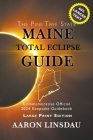 Maine Total Eclipse Guide (LARGE PRINT EDITION): Official Commemorative 2024 Keepsake Guidebook Cover Image