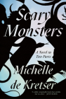 Scary Monsters: A Novel in Two Parts Cover Image