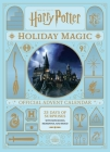 Harry Potter: Holiday Magic: The Official Advent Calendar Cover Image