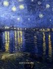 Sketchbook: Vincent Van Gogh Starry Night Matte Texture Sketchbook for Doodling, Writing, Sketching For Art lover, For women, For Cover Image