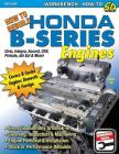 How to Rebuild Honda B-Series Engines Cover Image