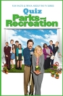 Parks And Recreation Quiz: Fun Facts & Trivia About the TV Series: The Ultimate Parks and Recreation Trivia Quiz Cover Image