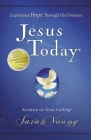 Jesus Today: Experience Hope Through His Presence Cover Image