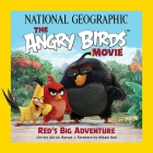 National Geographic The Angry Birds Movie: Red's Big Adventure Cover Image
