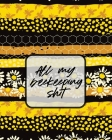 All My Beekeeping Shit: A Beekeeping Log Book Cover Image