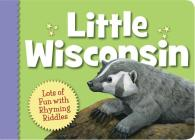 Little Wisconsin (My Little State) Cover Image