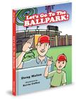 Let's Go to the Ballpark! Cover Image