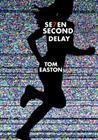 Seven Second Delay Cover Image