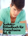 Sudoku-Rätselbuch für Erwachsene Bd. 11 Cover Image
