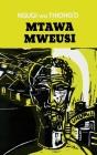 Mtawa Mweusi Cover Image