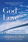 God and Love on Route 80: The Hidden Mystery of Human Connectedness Cover Image