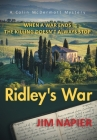 Ridley's War: When a War Ends the Killing Doesn't Always Stop Cover Image