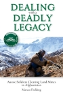 Dealing with a Deadly Legacy: Aussie Soldiers Clearing Land Mines in Afghanistan Cover Image