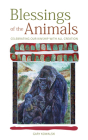 Blessings of the Animals: Celebrating Our Kindship with All Creation Cover Image