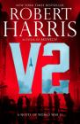 V2: A novel of World War II Cover Image