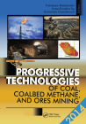 Progressive Technologies of Coal, Coalbed Methane, and Ores Mining Cover Image