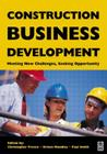 Construction Business Development: Meeting New Challenges, Seeking Opportunities Cover Image