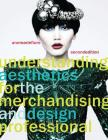 Understanding Aesthetics for the Merchandising and Design Professional Cover Image