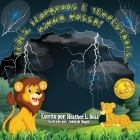Leões, Leopardos e Tempestades..minha nossa!: Um livro de segurança de tempestades Cover Image