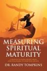 Measuring Spiritual Maturity: A Process to Move People from Spiritual Babies to Spiritual Adults Cover Image