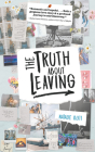 The Truth About Leaving Cover Image