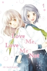 Love Me, Love Me Not, Vol. 1 Cover Image